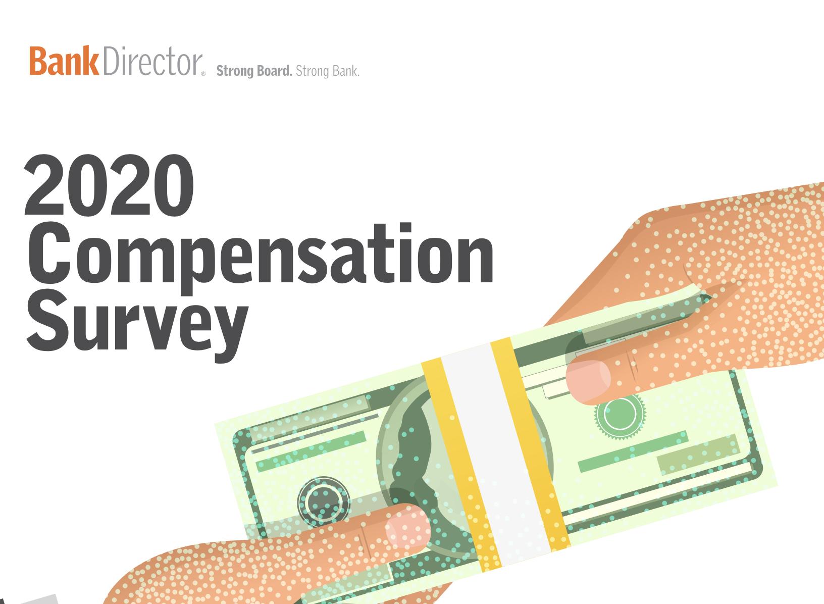 2020 Bank Director Compensation Survey Sponsored by Newcleus Compensation Advisors