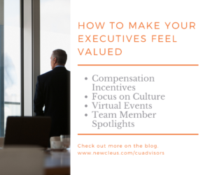 How to Show Your Executives You Value Them